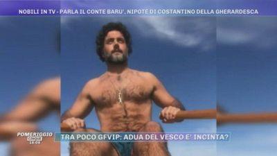 Nobili in tv - Il conte Barù, nipote di Costantino Della Gherardesca