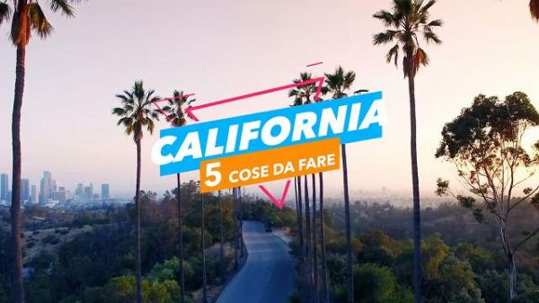 5 cose da fare in California