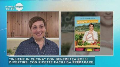 """Insieme in cucina"" con Benedetta Rossi"