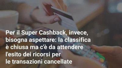 Super Cashback: la classifica è chiusa