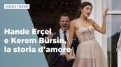 Hande Ercel e Kerem Bursin, la storia d'amore delle star di Love is in the air