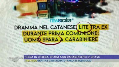 Acireale: rissa in chiesa, spara a un carabiniere