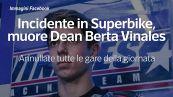 Incidente in Superbike, muore Dean Berta Vinales