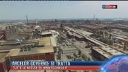 Breaking News delle ore 12.00. Arcelor-governo: si tratta
