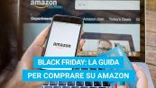 Black Friday: la guida per comprare su Amazon