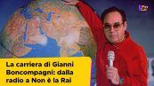 La carriera di Gianni Boncompagni: dalla radio a Non è la Rai