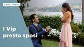 I Vip presto sposi, le proposte di matrimonio più romantiche