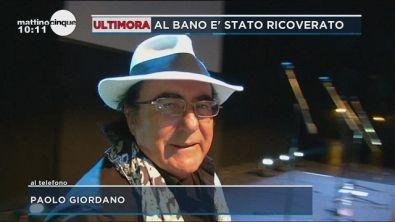 Al Bano ricoverato: parla Paolo Giordano