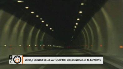 Virus, i signori delle autostrade chiedono soldi al governo
