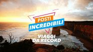 Posti incredibili: viaggi da record