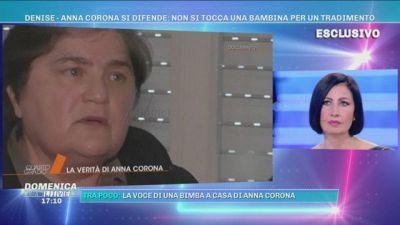 Anna Corona si difende: non si tocca una bambina per un tradimento