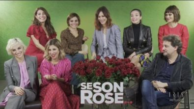 Se son rose... l'intervista al cast