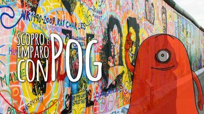 Pog: alla scoperta del muro di Berlino