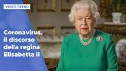 Coronavirus, il discorso della regina Elisabetta
