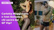 Carlotta Maggiorana e Ivan Gonzalez, chi uscirà dal GF Vip?