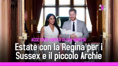 Estate con la Regina per i Sussex e il piccolo Archie