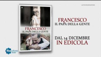 """I DVD di """"Francesco, il Papa della gente"""""""
