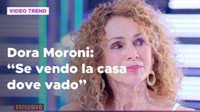 "Dora Moroni a Live: ""Se vendo casa dove vado"""