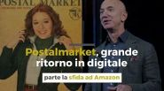 Postalmarket, grande ritorno in digitale: parte la sfida ad Amazon