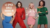 Girl power! Le Spice Girls vanno in tour!