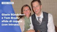 Gisele Bündchen e Tom Brady: sfida di coppia (con intruso!)