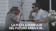 Incredibile! Domino's consegna le pizze con...