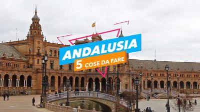 5 cose da fare in: Andalusia