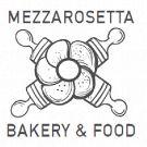 Mezzarosetta Bakery e Food