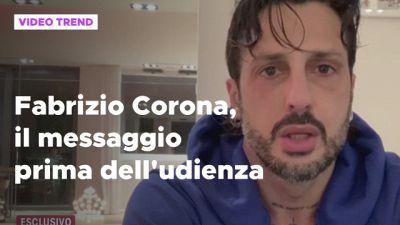 Fabrizio Corona, il messaggio prima dell'udienza