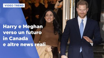 Harry e Meghan verso un futuro in Canada e le altre news dai reali