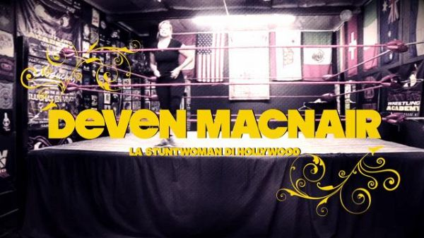 Deven MacNair: la stuntwoman di Hollywood