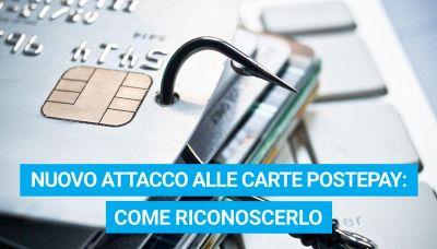 Nuovo attacco alle carte Postepay: come riconoscerlo