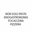 Non Solo Pasta - Enogastronomia Focacceria Pizzeria