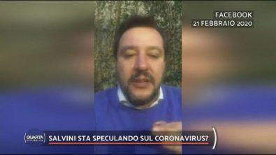 Coronavirus, Salvini ci specula?