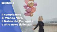 Il super party di compleanno di Wanda Nara e altre news dalle star