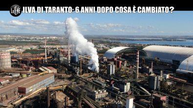 PECORARO: Ilva: Le Iene a Taranto 6 anni dopo il servizio di Nadia Toffa