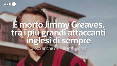 E' morto Jimmy Greaves, tra i piu' grandi attaccanti inglesi di sempre