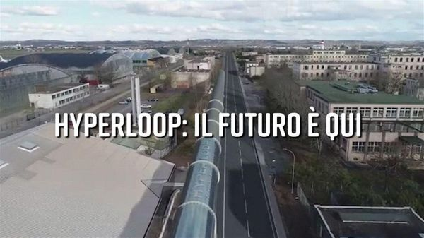 Hyperloop arriva in Europa