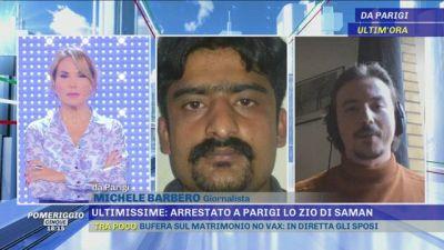 Arrestato lo zio di Saman - In diretta da Parigi