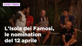 L'isola dei Famosi, le reazioni alle nomination del 12 aprile