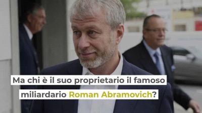 Roman Abramovich: chi è il miliardario proprietario dello yacht Solaris