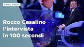 Rocco Casalino, l'intervista a Verissimo in 100 secondi