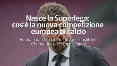 Nasce la Superlega: cos'e' la nuova competizione europea di calcio