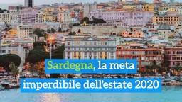 Sardegna, la meta imperdibile dell'estate 2020