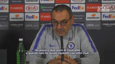 "Sarri: ""Felice al Chelsea ma..."""