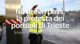 No green pass, la protesta dei portuali di Trieste