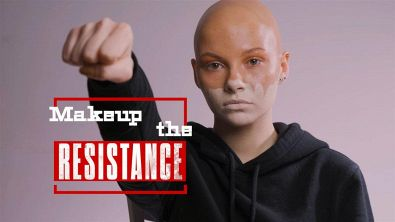 Makeup the Resistance - Ecco perché sostenere #ClimateAction
