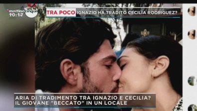Ignazio ha tradito Cecilia Rodriguez?