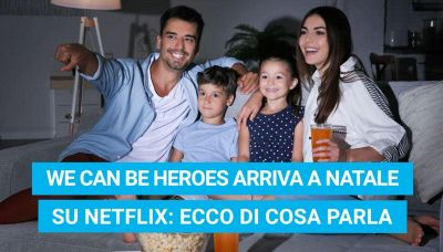 We Can Be Heroes arriva a Natale su Netflix