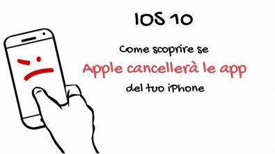 Come scoprire se Apple cancellerà le app del tuo iPhone, #sapevatelo